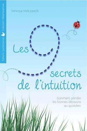 les 9 secrets de l'intuition