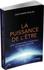 """""""La Puissance de l'Etre"""" écrit par Jean Marie Muller"""