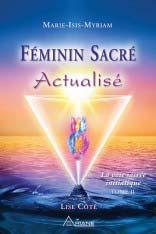 Féminin Sacré actualisé, La voie sacrée initiatique