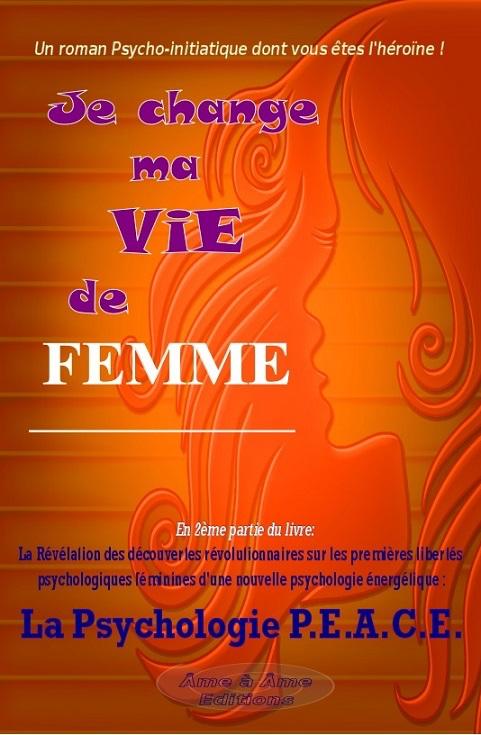 """Je change ma vie de femme"""