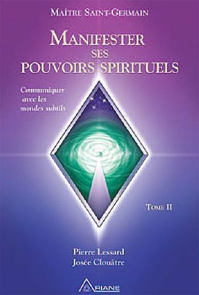 Manifester ses pouvoirs spirituels 2