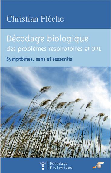 Décodage biologiques des problèmes respiratoire et ORL