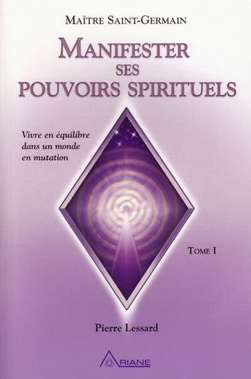 Manifester ses pouvoirs spirituels 1