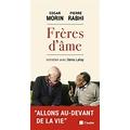 Frères d'âme, un dialogue entre Edgar Morin et Pierre Rabhi