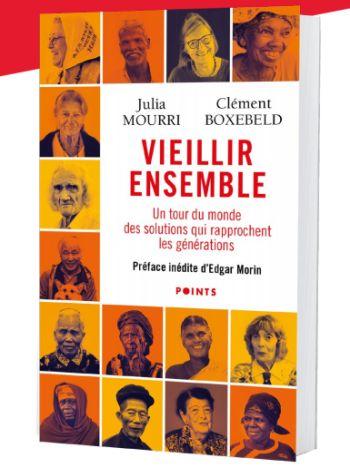 Vieillir ensemble de Julia Mourri et Clément Boxebeld