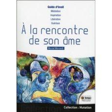 """""""A la rencontre de son âme"""" écrit par Muriel Morandi"""