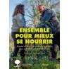 Ensemble pour mieux se nourrir par Frédéric Denhez et Alexis Jenni
